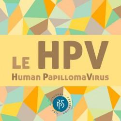 Le HPV : Human PapillomaVirus