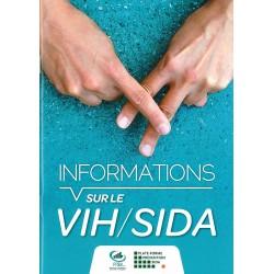 Informations sur le VIH/SIDA